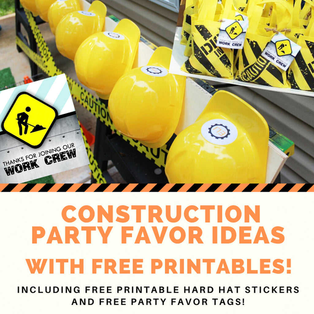 Construction Birthday Party Favors Your Guests Will Really Dig!