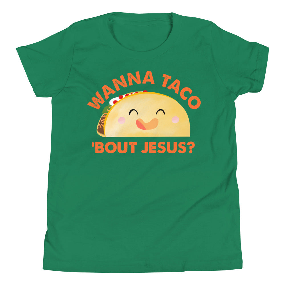 Wanna Taco Bout Jesus Youth Tee