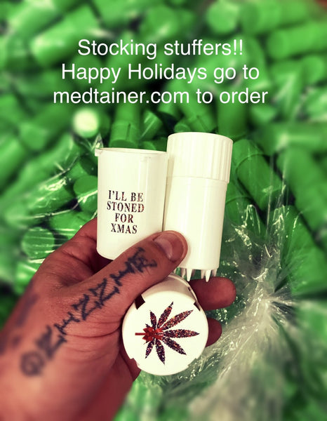 I'll Be Stoned For Christmas Medtainer