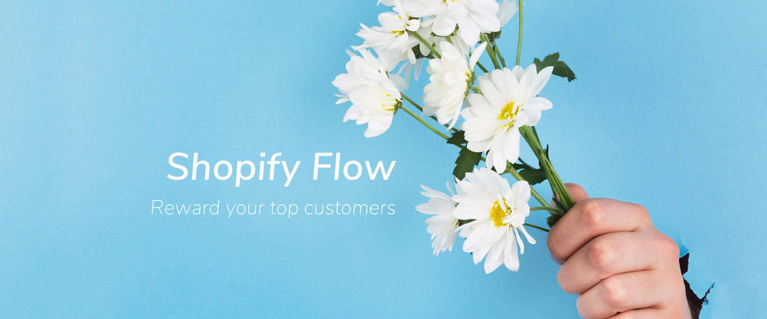 Use Flow to Reward Your Top Customers