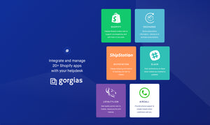 Use Gorgias to Enhance Customer Service Through Your Shopify Store