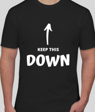 "Load image into Gallery viewer, ""Keep Your Head Down"" Shirt"