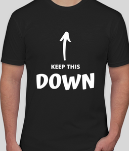 """Keep Your Head Down"" Shirt"