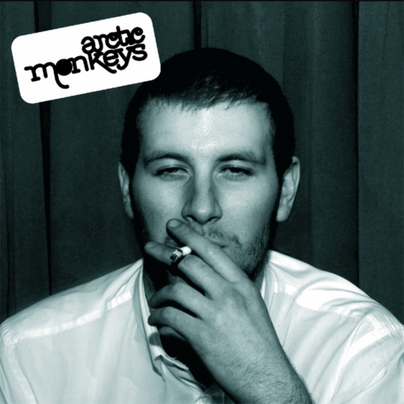 ARCTIC MONKEYS = WHATEVER PEOPLE SAY I AM