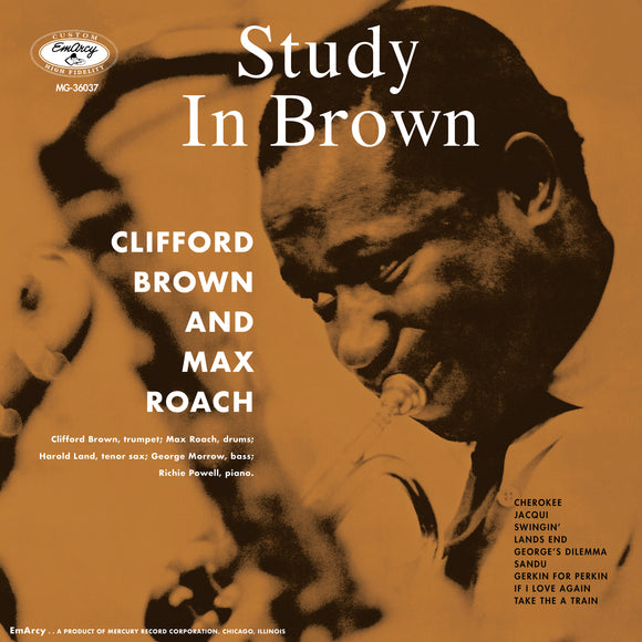 BROWN, CLIFFORD / ROACH, MAX = STUDY IN BROWN (ACOUSTIC SOUND SERIES)