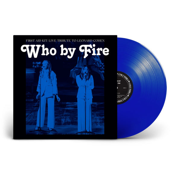 FIRST AID KIT = WHO BY FIRE: LIVE TRIBUTE TO LEONARD COHEN /2LP