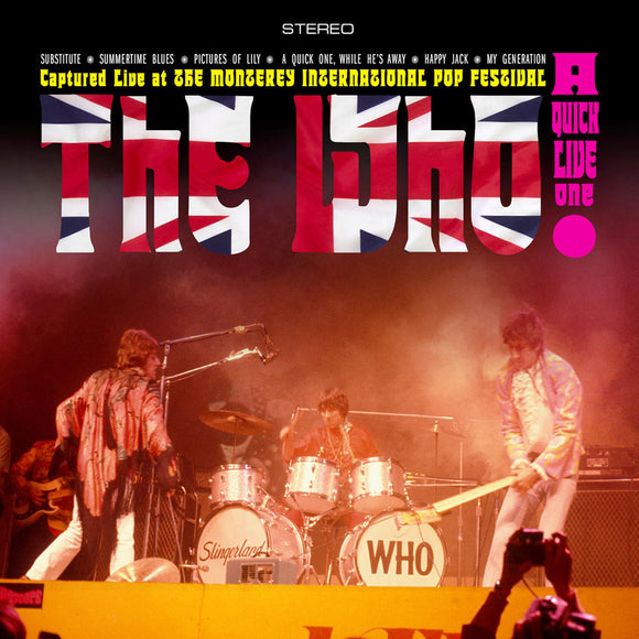 WHO = A QUICK ONE LIVE: MONTEREY INT'L POP FESTIVAL 1967 (RSD3)