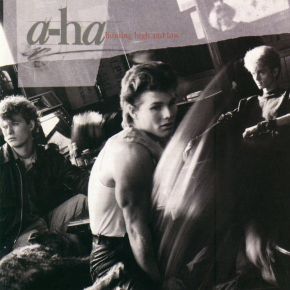 A-HA = HUNTING HIGH OR LOW