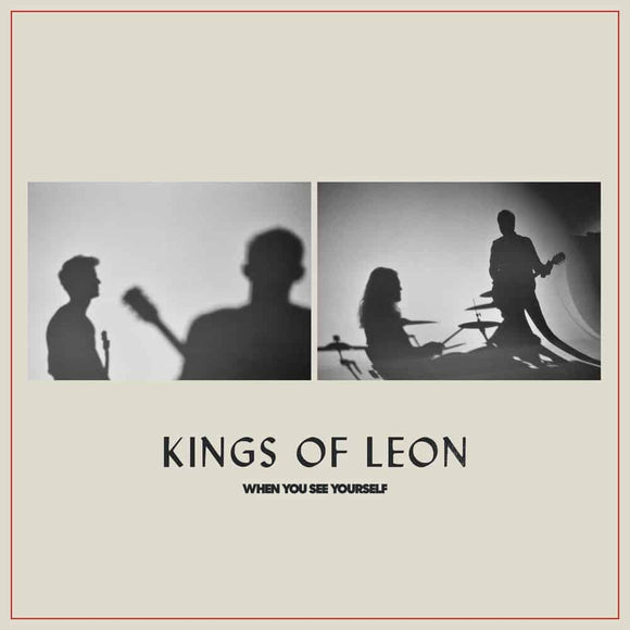 KINGS OF LEON = WHEN YOU SEE YOURSELF /2LP