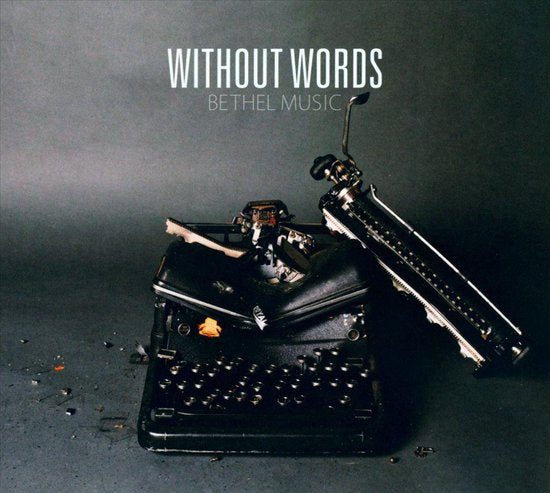 CD - Bethel Music - Without Words