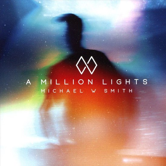 CD - Michael W. Smith - A Million Lights