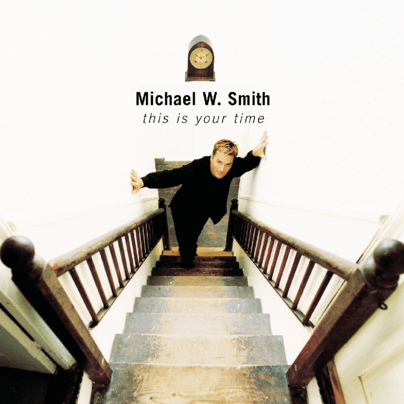 CD - Michael W. Smith - This is your time