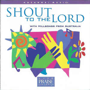 CD - Hillsong - Shout to the Lord