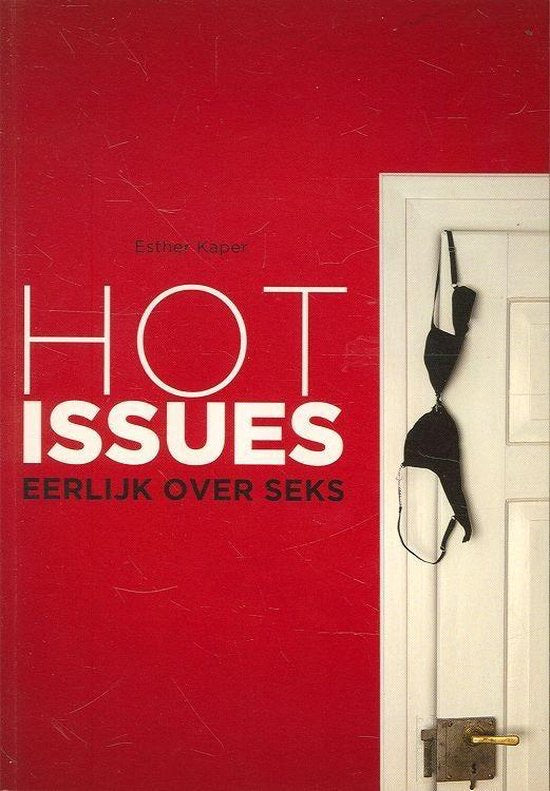 Hot issues - Esther kaper