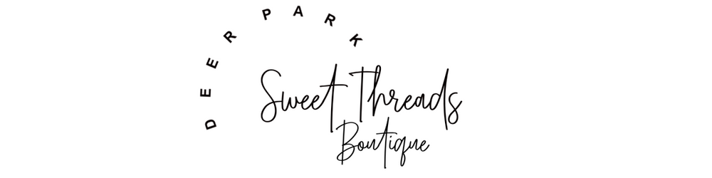 Sweet Threads Boutique- Deer Park