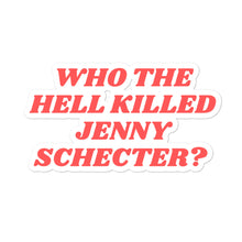 Charger l'image dans la galerie, Who the hell killed Jenny Schecter ? - Sticker L Word LGBTIQ+