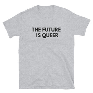 The Future is Queer - T-shirt unisexe LGBTIQ+