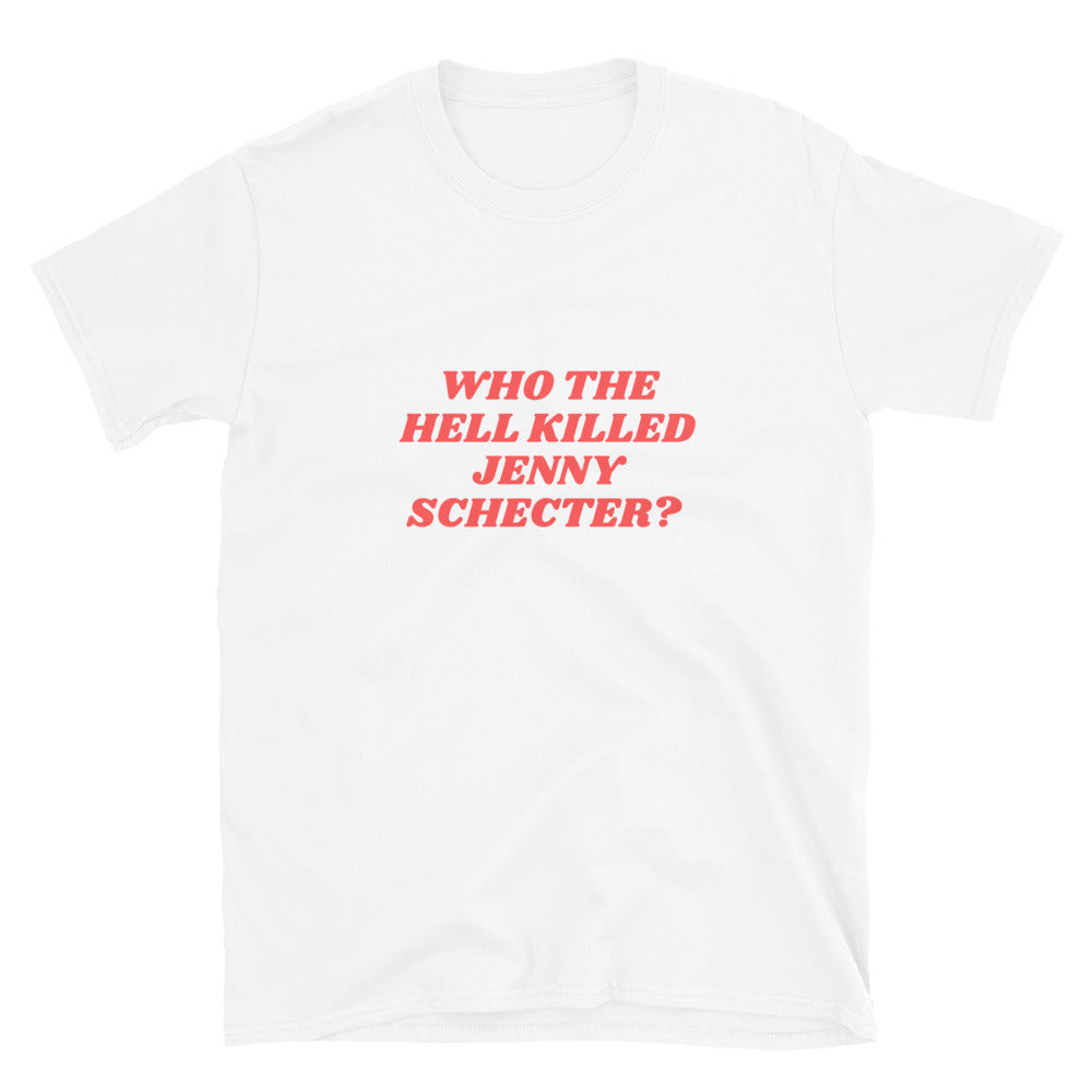 Who the hell killed Jenny Schecter - T-Shirt Unisexe L Word LGBTIQ+