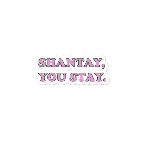Shantay you stay - Sticker RuPaul's Drag Race LGBTIQ+