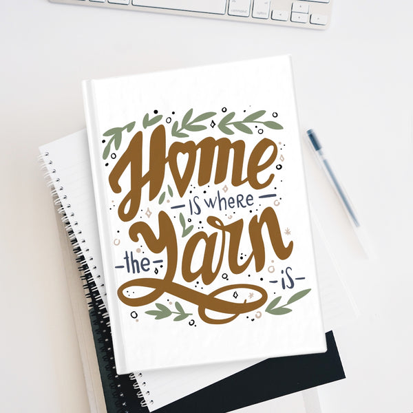 Home is Where the Yarn is Journal - Blank