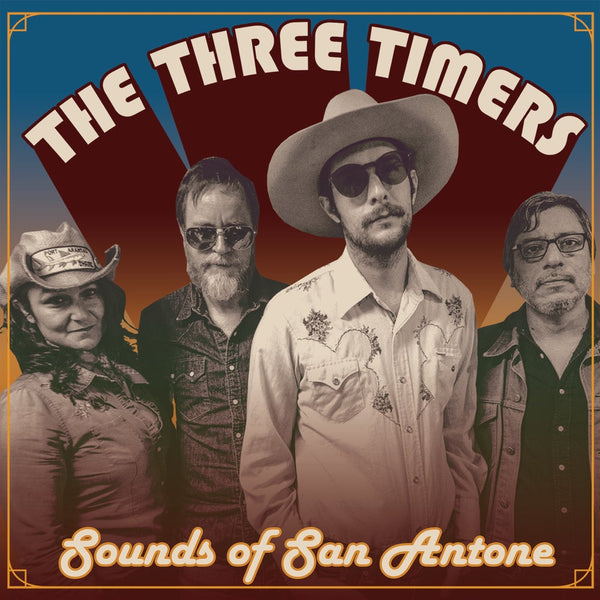 THE THREE TIMERS - SOUNDS OF SAN ANTONE - CD