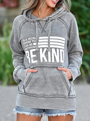 In A World Where You Can Be Anything Be Kind Sweatshirt & Hoodie