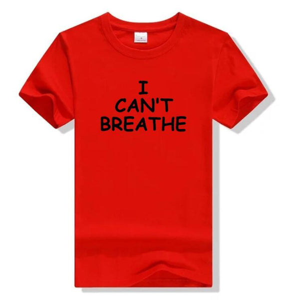 I Can't Breathe Series T-shirt-50%OFF