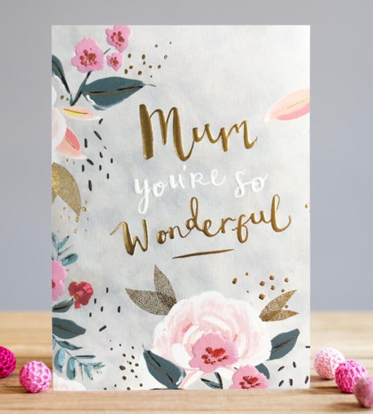 GREETING CARD WONDERFUL MUM