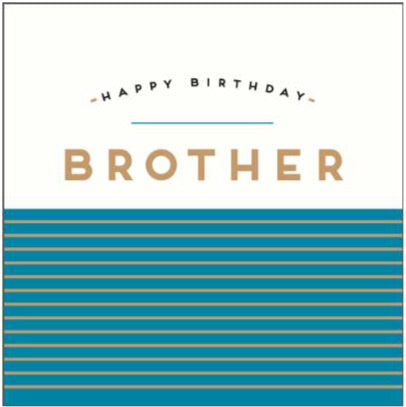 GREETING CARD BIRTHDAY BROTHER