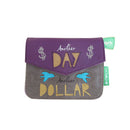 Daydream Another Day Another Dollar Purse - House of Disaster at Destination Fashion