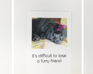 Card -  It's Difficult to Lose a Furry Friend