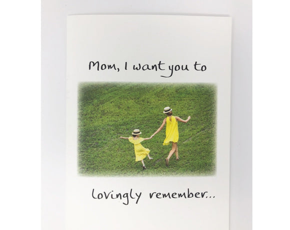 Card - Mom, I want you to remember