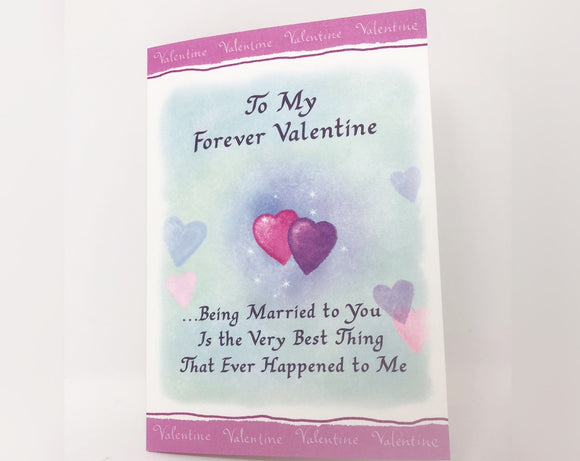 To My Forever Valentine - Valentine's Day Card