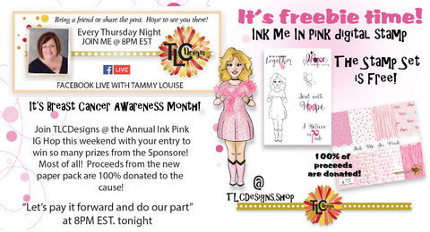 Announcing a Free Digital Stamp set for your coloring pleasure that carries the theme of Breast Cancer Awareness!  TLC Designs is giving away this digital stamp for the cause and selling a coordinating design paper pack that will provide research money from 100% of the profits for the cause.  The Card is pretty in pink and gives all Hope and spreads strength!  Join us this month!