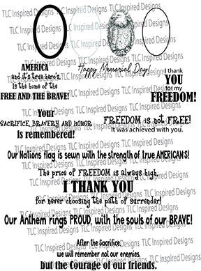This is TLC Designs digital stamp freebie dedicated to the Brave and Free American people. With the Eagle illustration and loads of sentiments, this makes the perfect greeting card for the Holiday or any day you wish to celebrate our Brave and free people.