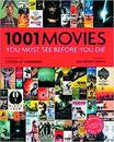 1001 MOVIES YOU MUST SEE BEFORE YOU DIE HC 6TH ED