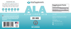 Entire dietary supplement bottle label for Vital Supplements 25mg Alpha Lipoic Acid (ALA)