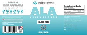 Entire dietary supplement bottle label for Vital Supplements 6.25mg Alpha Lipoic Acid (ALA)