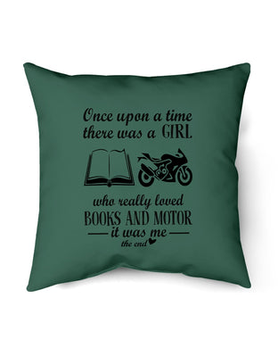 Once Upon A Time There Was Girl Loved Books Motor Gifts For Friends Pillow Cover