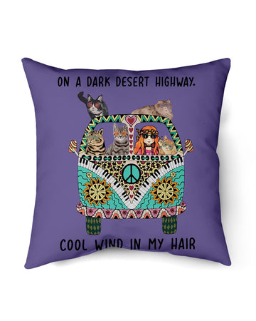 On A Dark Deser Highway Cool Wind In My Hair Funny Cat For Cat Lovers Pillow Cover