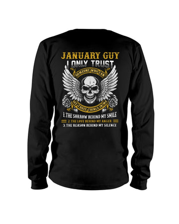 January I Only Trust The One With Birthday Gift Unisex Long Sleeve