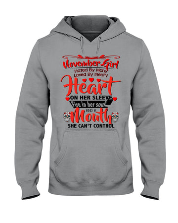 November Girl Loved By Plenty Heart And A Mouth She Can't Control Hoodie