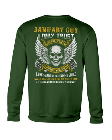 January I Only Trust The One With Birthday Gift Sweatshirt