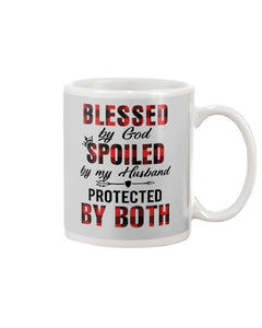 Blessed By God Spoiled By Husband Quote Mug