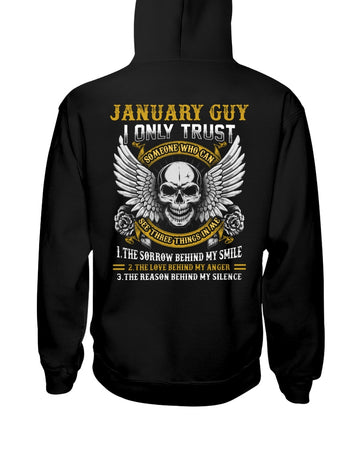 January I Only Trust The One With Birthday Gift Hoodie