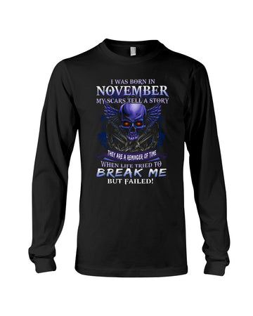 Born In November My Scars Tell A Story Unisex Long Sleeve