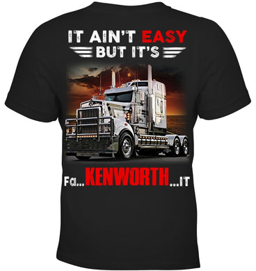 It Ain't Easy But It's Kenworth Limited Classic T- Shirt Youth Tee