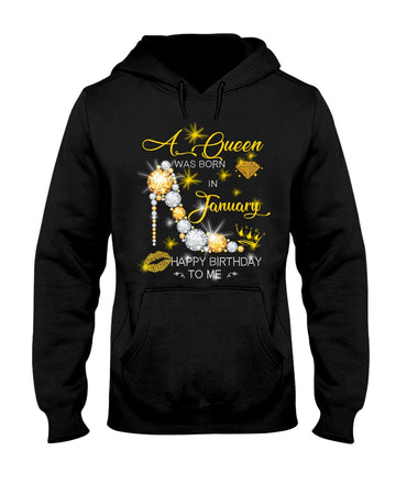A Queen Was Born In January For Birthday Gift Hoodie