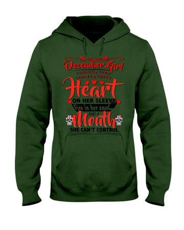 December Girl Loved By Plenty Heart And A Mouth She Can't Control Hoodie