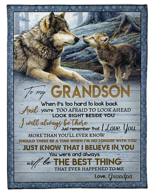 Wolves Grandpa Is Always Beside Grandson Fleece Blanket
